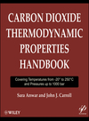 Carbon Dioxide Thermodynamic Properties Handbook: Covering Temperatures from -20 Degrees to 250 Degrees Celcius and Pressures up to 1000 bar (1118012984) cover image