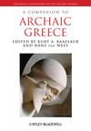 A Companion to Archaic Greece (1118451384) cover image