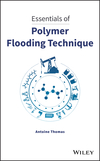 thumbnail image: Essentials of Polymer Flooding Technique