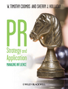 PR Strategy and Application: Managing Influence (1405144084) cover image