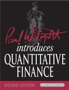 Paul Wilmott Introduces Quantitative Finance, 2nd Edition (0470319585) cover image