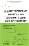 thumbnail image: Characterization of Impurities and Degradants Using Mass Spectrometry