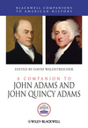 A Companion to John Adams and John Quincy Adams (0470655585) cover image