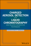 thumbnail image: Charged Aerosol Detection for Liquid Chromatography and Related Separation Techniques