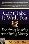 Can't Take It With You: The Art of Making and Giving Money (0471666785) cover image