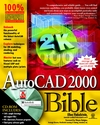 AutoCAD 2000 Bible (0764532685) cover image