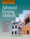 Advanced Framing Methods: The Illustrated Guide to Complex Framing Techniques, Materials and Equipment (0876296185) cover image