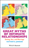 Great Myths of Intimate Relationships: Dating, Sex, and Marriage (1118521285) cover image