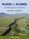 Plates vs Plumes: A Geological Controversy (1405161485) cover image