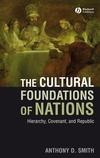 The Cultural Foundations of Nations: Hierarchy, Covenant, and Republic (1405177985) cover image