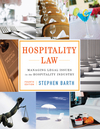 Hospitality Law: Managing Legal Issues in the Hospitality Industry, 4th Edition (EHEP002085) cover image