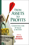 From Assets to Profits: Competing for IP Value and Return (0470225386) cover image