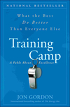 Training Camp: What the Best Do Better Than Everyone Else (0470462086) cover image