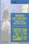Infrared Spectroscopy: Fundamentals and Applications (0470854286) cover image