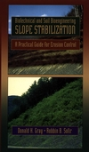 Biotechnical and Soil Bioengineering Slope Stabilization: A Practical Guide for Erosion Control (0471049786) cover image