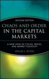 Chaos and Order in the Capital Markets: A New View of Cycles, Prices, and Market Volatility, 2nd Edition (0471139386) cover image