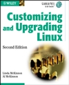 Customizing and Upgrading Linux, 2nd Edition (0471453986) cover image