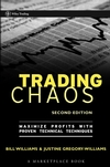 Trading Chaos: Maximize Profits with Proven Technical Techniques, 2nd Edition (0471463086) cover image
