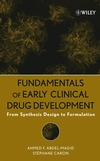 Fundamentals of Early Clinical Drug Development: From Synthesis Design to Formulation (0471692786) cover image