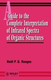 thumbnail image: A Guide to the Complete Interpretation of Infrared Spectral of Organic Structures