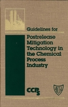 Guidelines for Postrelease Mitigation Technology in the Chemical Process Industry (0816905886) cover image