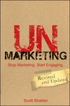 UnMarketing: Stop Marketing. Start Engaging, Revised and Updated (1118176286) cover image