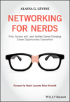 thumbnail image: Networking for Nerds: Find, Access and Land Hidden Game-Changing Career Opportunities Everywhere