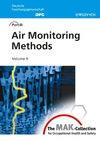 thumbnail image: The MAK-Collection for Occupational Health and Safety: Part III: Air Monitoring Methods, Volume 9