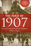 The Panic of 1907: Lessons Learned from the Market's Perfect Storm (0470452587) cover image