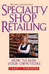 Specialty Shop Retailing: How to Run Your Own Store (Revision) (0471233587) cover image