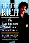 Retire Rich: The Baby Boomer's Guide to a Secure Future (0471358487) cover image