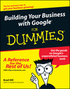 Building Your Business with Google For Dummies (0764577387) cover image