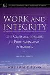 Work and Integrity: The Crisis and Promise of Professionalism in America, 2nd Edition (0787974587) cover image