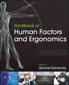 Handbook of Human Factors and Ergonomics, 4th Edition (1118131487) cover image