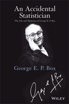 An Accidental Statistician: The Life and Memories of George E. P. Box (1118400887) cover image