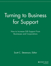 Turning to Business for Support: How to Increase Gift Support From Businesses and Corporations (1118692187) cover image