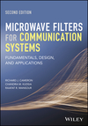 Microwave Filters for Communication Systems: Fundamentals, Design, and Applications, 2nd Edition (1119292387) cover image