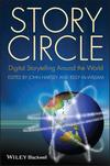 Story Circle: Digital Storytelling Around the World (1405180587) cover image