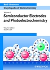 Encyclopedia of Electrochemistry, Volume 6, Semiconductor Electrodes and Photoelectrochemistry (3527303987) cover image