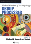 Blackwell Handbook of Social Psychology: Group Processes (EHEP002187) cover image