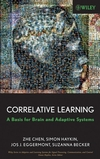 Correlative Learning: A Basis for Brain and Adaptive Systems (0470044888) cover image