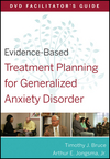 Evidence-Based Treatment Planning for Generalized Anxiety Disorder Facilitator's Guide (0470568488) cover image