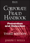 Corporate Fraud Handbook: Prevention and Detection, 3rd Edition