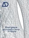 Emergence: Morphogenetic Design Strategies (0470866888) cover image