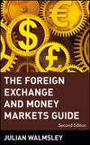 The Foreign Exchange and Money Markets Guide, 2nd Edition (0471348988) cover image