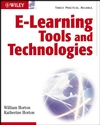 E-learning Tools and Technologies: A consumer's guide for trainers, teachers, educators, and instructional designers (0471444588) cover image
