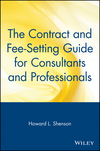 The Contract and Fee-Setting Guide for Consultants and Professionals (0471515388) cover image