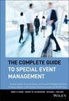 The Complete Guide to Special Event Management: Business Insights, Financial Advice, and Successful Strategies from Ernst & Young, Advisors to the Olympics, the Emmy Awards and the PGA Tour (0471549088) cover image