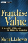 Franchise Value: A Modern Approach to Security Analysis (0471647888) cover image