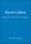 Racist Culture: Philosophy and the Politics of Meaning (0631180788) cover image